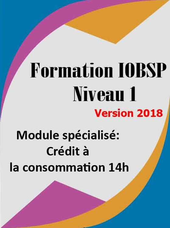 La formation IOBSP niveau 1 (Crédit à la consommation 14h)