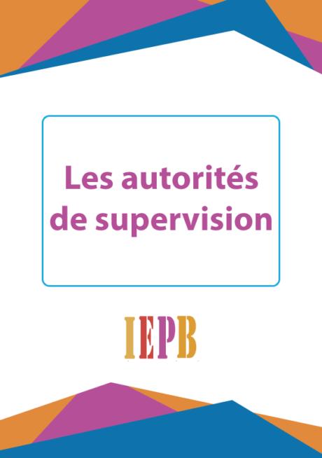 La formation IOBSP 7h2019-Les autorités de supervision